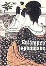 Le monde des estampes japonaises par Delay