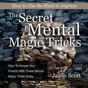 The Secret of Mental Magic Tricks Audiobook
