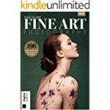 Teach Yourself Fine Art Photography: 196 pages of practical tips, tricks and techniques