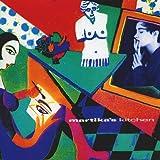 MARTIKA'S KITCHEN: REHEATED EDITION