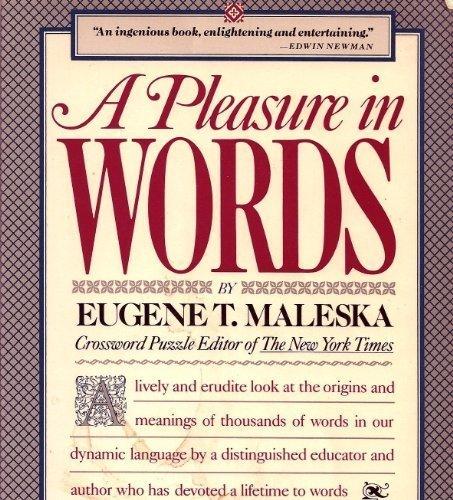 A Pleasure in Words (A Fireside book)