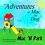 Mac 'N Park (The Adventures of Mac the Dog)