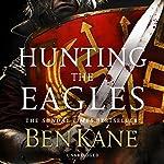 Hunting the Eagles | Ben Kane
