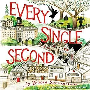 Every Single Second Audiobook
