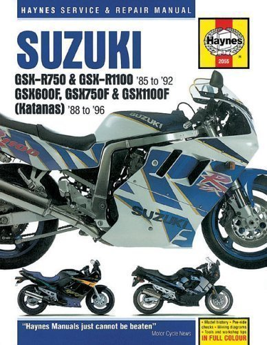 Suzuki GSX-R750 and GSX-R1100 Fours, Katana (GSX600F, GSX750F and GSX1100F) Fours Owners Workshop Manual (Haynes Service and Repair Manuals) by Ahlstrand, Alan, Haynes, J. H. 3rd (third) Revised Edition (1993) (Gsx1100f Katana)