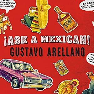 Ask a Mexican Audiobook