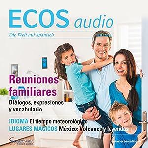 ECOS audio - Reuniones familiares.07/2014 Hörbuch