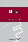 Ethics: 6 (Dietrich Bonhoeffer Works)