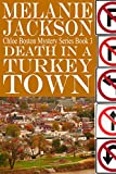 Death in a Turkey Town (Chloe Boston Cozy Mysteries Book 3)