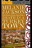Death in a Turkey Town (Chloe Boston Cozy Mysteries Book 3)
