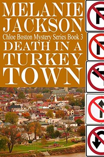 (Death in a Turkey Town (Chloe Boston Cozy Mysteries Book 3))