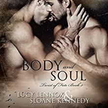 Body and Soul: Twist of Fate, Book 3 Audiobook by Lucy Lennox, Sloane Kennedy Narrated by Michael Pauley