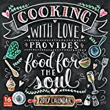 Cooking with Love Provides Food for the Soul 2017 Wall Calendar