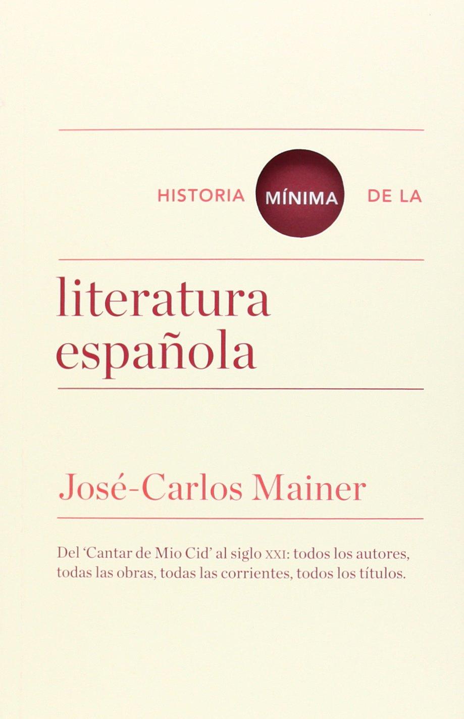 Historia Mínima De La Literatura Española Historias mínimas ...