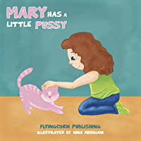 Mary Has a Little Pussy (English Edition)