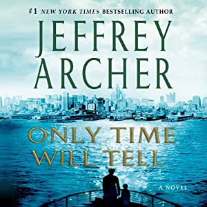 Only Time Will Tell Audiobook