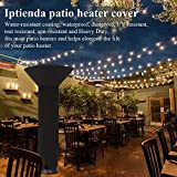 Iptienda Patio Heater Cover,Heavy Duty Standup