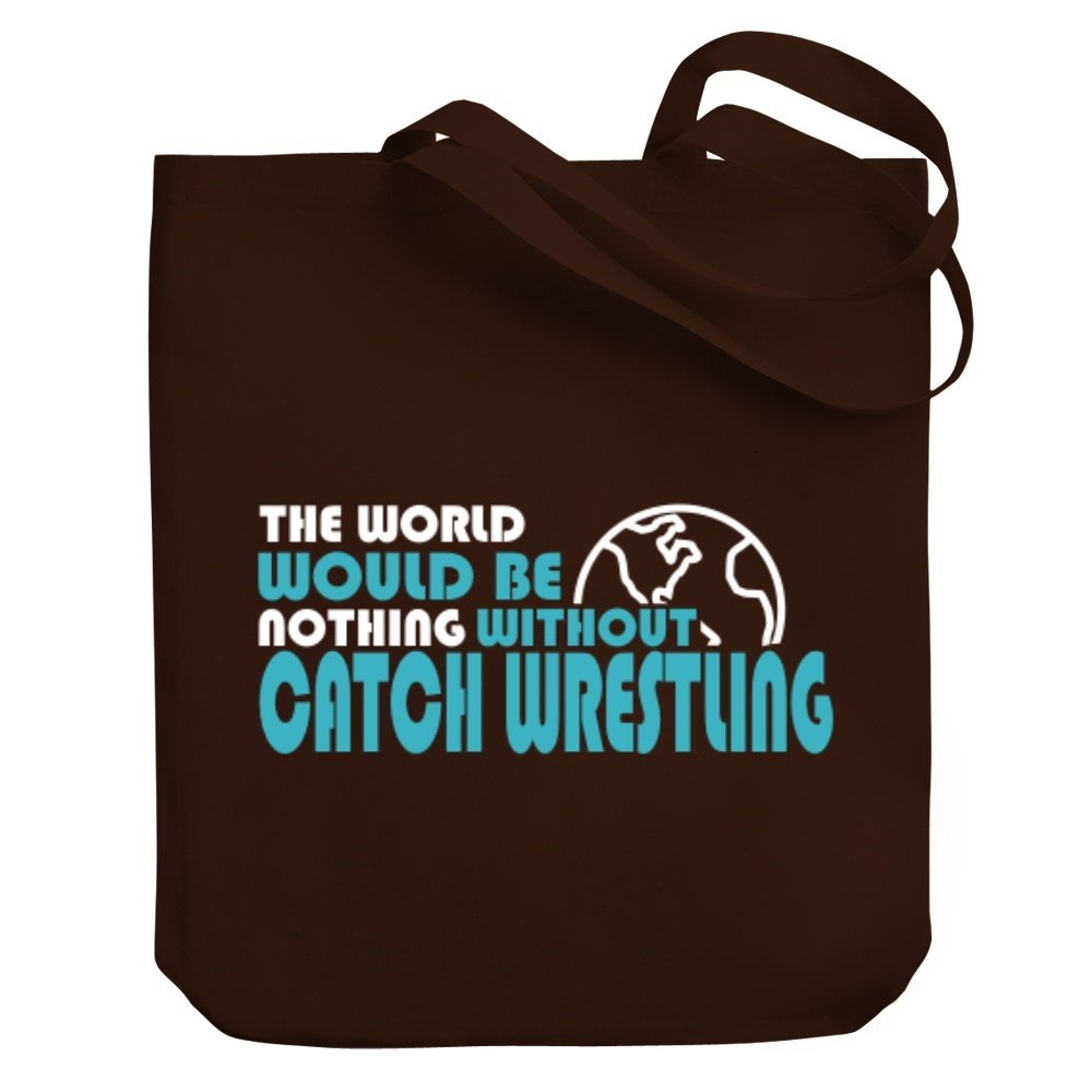 Teeburon The world would be nothing without Catch Wrestling Canvas Tote Bag by Teeburon