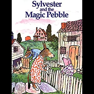 Sylvester & The Magic Pebble Audiobook