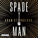 Spademan Audiobook by Adam Sternbergh Narrated by Christoph Maria Herbst