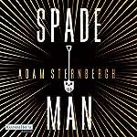 Spademan | Adam Sternbergh