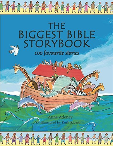 The Biggest Bible Storybook by Anne Adeney (2003-09-25)