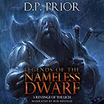 REVENGE OF THE LICH: LEGENDS OF THE NAMELESS DWARF, BOOK 3