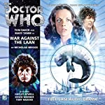 War Against the Laan: Doctor Who: The Fourth Doctor Adventures | Nicholas Briggs