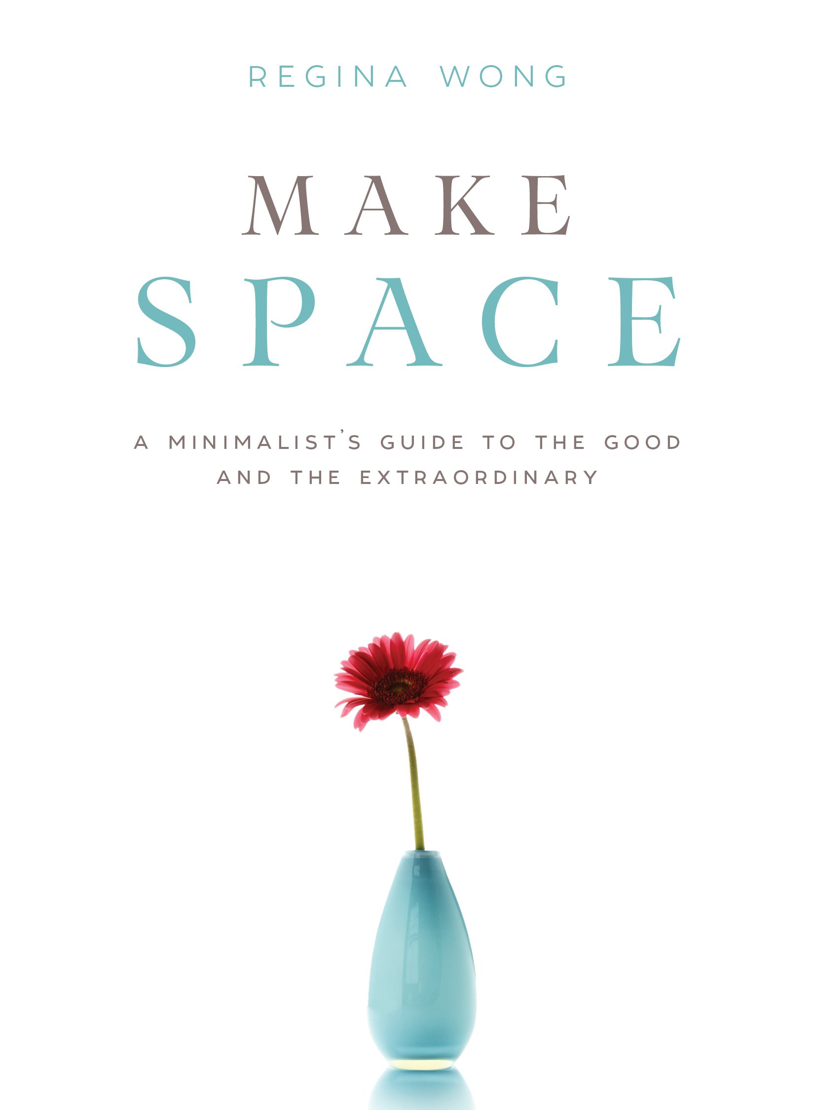 Minimalist Book Cover Quotes ~ Amazon.com: make space: a minimalists guide to the good and the