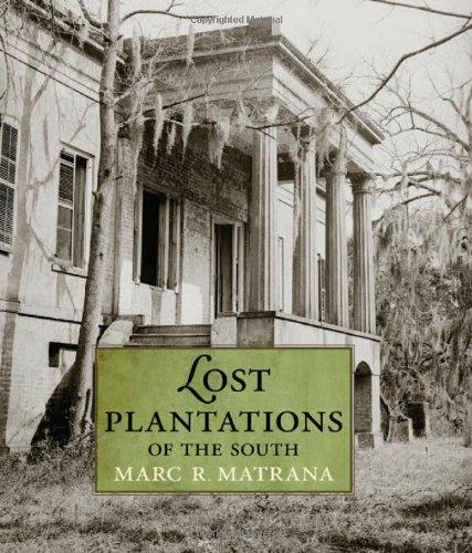 Lost Plantations of the South (Plantation Fl)