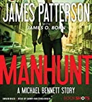 Manhunt: A Michael Bennett Story | James Patterson,James O. Born