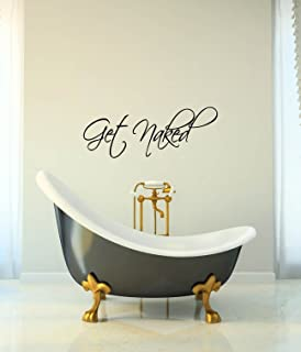 Get Naked Vinyl Decal   Shower Decor, Bathroom Wall Decal, Bathroom Wall,  Bathroom