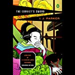 The Convict's Sword: An Akitada Mystery | I. J. Parker