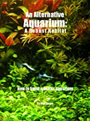 Typical aquarium literature advocates rigorous routine cleaning and tedious maintenance, which usually leads to an artificially sterile aquarium habitat that's punctuated by stretches of poor water quality (caused by missed cleanings or unnot...