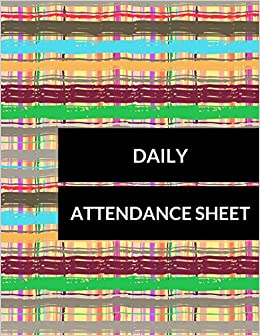 daily attendance sheet journals for all 9781520569352 amazon com
