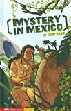 Mystery in Mexico, Jane West, 1434204766
