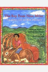 The Boy from Nine Miles: The Early Life of Bob Marley (Young Spirit Books) Hardcover