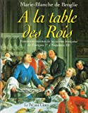 img - for A la table des rois book / textbook / text book