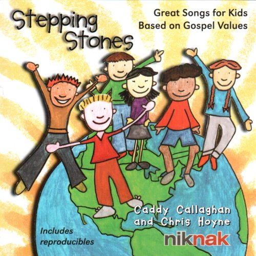 Stepping Stones: Great Songs for Kids Based on Gospel Values
