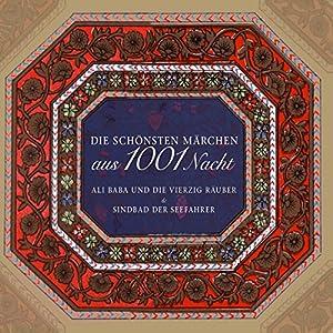 Die schönsten Märchen aus 1001 Nacht Hörbuch