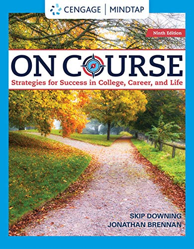 - MindTap for Downing/Brennan's On Course: Strategies for Creating Success in College, Career, and Life, 9th Edition [Online Code]