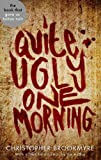 Quite Ugly One Morning by Christopher Brookmyre front cover