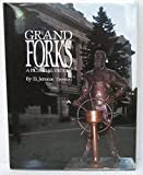 img - for Grand Forks: A Pictorial History book / textbook / text book