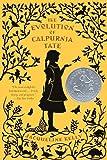 The Evolution of Calpurnia Tate, Jacqueline Kelly, 0606209743
