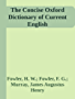 The Concise Oxford Dictionary of Current English (English Edition)