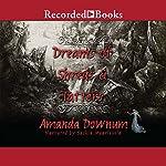 Dreams of Shreds and Tatters | Amanda Downum