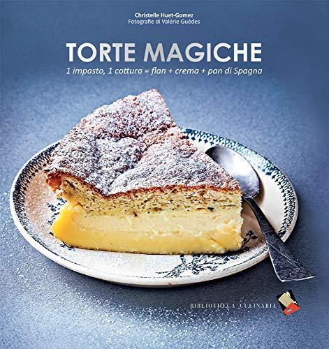 Torte magiche Christelle Huet-Gomez
