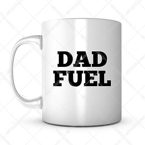 Amazoncom Dad Fuel Fathers Day Gift Mug Ideas Funny