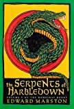 The Serpents of Harbledown: A Novel (Domesday Books/Edward Marston, Vol 5)