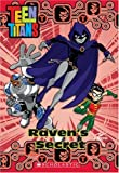 Teen Titans Chapter Book #4: Raven's Secret
